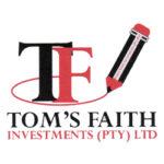 Tom's Faith Investments (Pty) Ltd